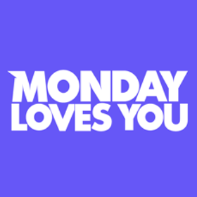 Monday Loves You