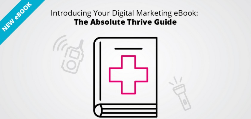 the-absolute-thrive-guide-ebook-the-ultimate-digital-marketing-guide-for-unprecedented-times