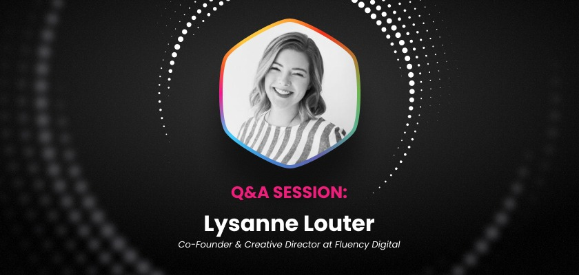 valuable-insights-from-lysanne-louter-co-founder-and-creative-director-of-fluency