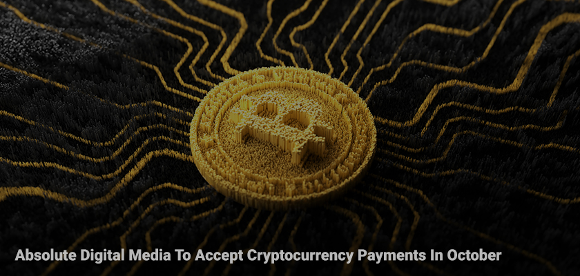 absolute-digital-media-to-accept-cryptocurrency-payments-in-october